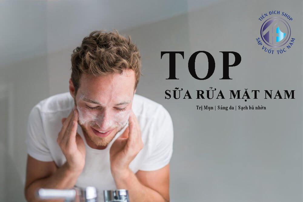 TOP sữa rửa mặt nam TỐT NHẤT | Trị mụn | Dưỡng trắng| Sạch da